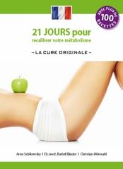 21 jours pour recalibrer votre métabolisme -La Cure Originale-