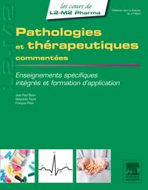 Pathologies et thérapeutiques commentées