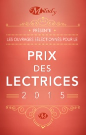 Prix des lectrices Milady 2015 PDF Download