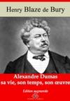Alexandre Dumas  Sa Vie Son Temps Son Uvre