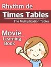 Rhythm De Times Tables - Multiplication Tables