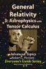 Robert Piccioni - General Relativity 3: Astrophysics with Tensor Calculus artwork