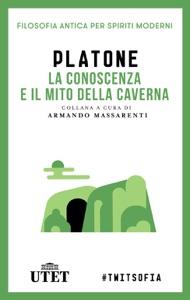 La conoscenza e il mito della caverna Book Cover
