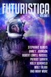 Futuristica Volume 1