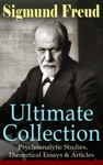 Ultimate Collection Psychoanalytic Studies Theoretical Essays  Articles