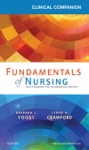 Clinical Companion For Fundamentals Of Nursing - E-Book