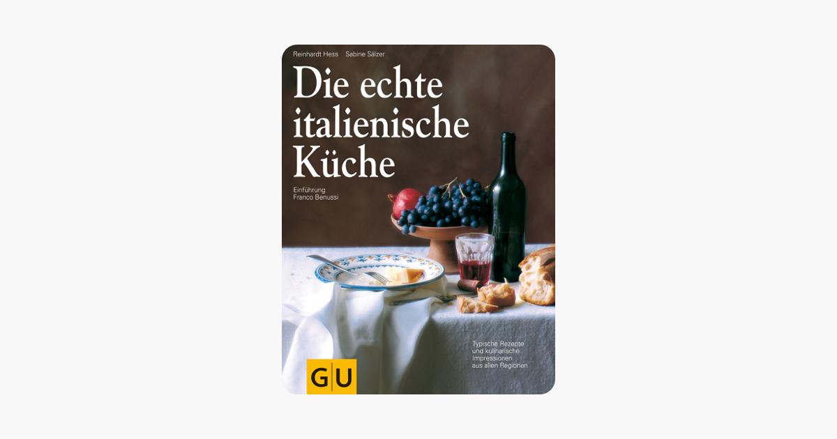 Attirant  Die Echte Italienische Küche In Apple Books