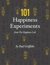 101 Happiness Experiments