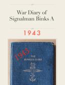 War Diary of Signalman Binks A (1943)