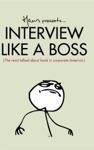 Interview Like A Boss