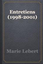 Entretiens (1998-2001)