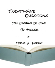 Twenty-Five Questions You Should Be Able to Answer