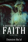 A Disturbing Lack of Faith