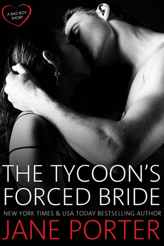Jane Porter - The Tycoon's Forced Bride