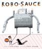 Robo-Sauce
