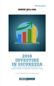 2016 Investire in sicurezza da Massimo Fracaro & Stefano Righi