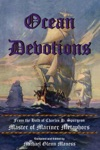 Ocean Devotions From The Hold Of Charles H Spurgeon Master Of Mariner Metaphors