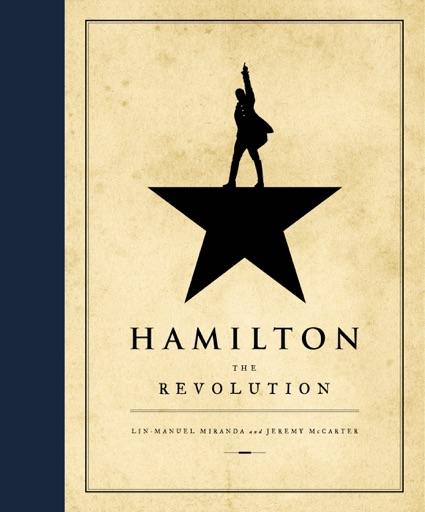 Hamilton - Lin-Manuel Miranda & Jeremy McCarter
