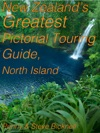 New Zealands Greatest Pictorial Touring Guide