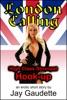 London Calling: High Class Strumpet Hook-up