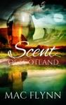 Scent Of Scotland Lord Of Moray 2 Scottish Werewolf Shifter Romance