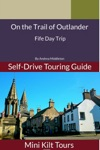On The Trail Of Outlander Fife Day Trip