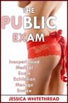 The Public Exam Inexperienced Medical Exam Exhibition Menage Erotica
