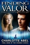Finding Valor The Channie Series Book Three