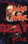 Barb Wire 6