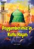 Halil YAŞAR - PEYGAMBERİMİZ'İN KUTLU HAYATI (sallallahu aleyhi ve sellem kunstwerk