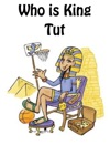 Who Is King Tut