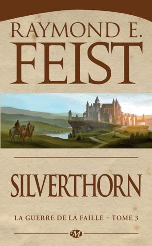 Raymond E. Feist - Silverthorn