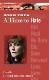 Star Trek The Next Generation Time 6 A Time To Hate