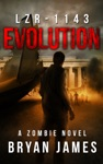 LZR-1143 Evolution Book Two Of The LZR-1143 Series