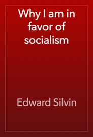 Why I am in favor of socialism book