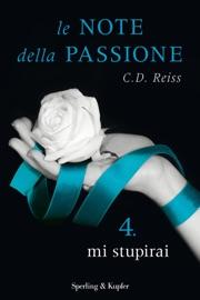 Le note della passione - 4. Mi stupirai. Atto finale PDF Download