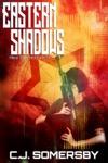 Eastern Shadows Alex Thorne Book One