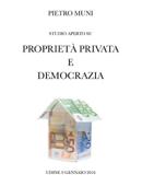 PROPRIETÀ PRIVATA E DEMOCRAZIA