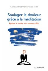 Soulager la douleur grâce à la méditation