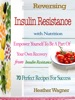 Reversing Insulin Resistance With Nutrition