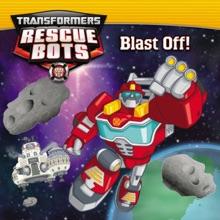 Transformers Rescue Bots: Blast Off!