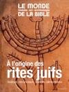 Lorigine Des Rites Juifs