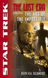 Star Trek The Lost Era 2328 2346 The Art Of The Impossible