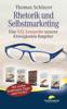 Rhetorik und Selbstmarketing - Thomas Schlayer