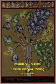 ANCIENT ART TRADITION: TIBETAN THANGKA PAINTING