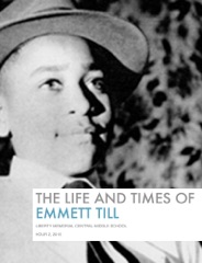 The Life and Times Of Emmett Till