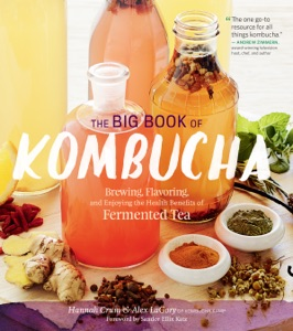 The Big Book of Kombucha by Hannah Crum & Alex LaGory Book Cover