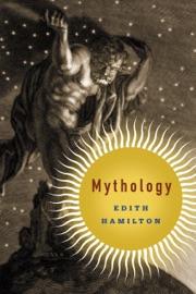 Mythology - Edith Hamilton, Aphrodite Trust & Apollo Trust Book