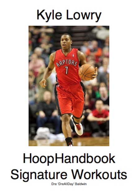 finest selection d552a c11bd Kyle Lowry Signature Workout Program by Dre Baldwin on Apple Books