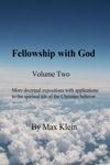 Fellowship With God Volume Two